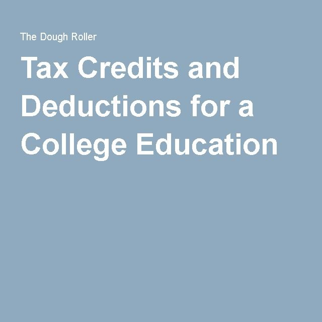Tax Credits and Deductions for a College Education. So glad my previous student loans are paid off, and we can just pay my way and use the GI bill.