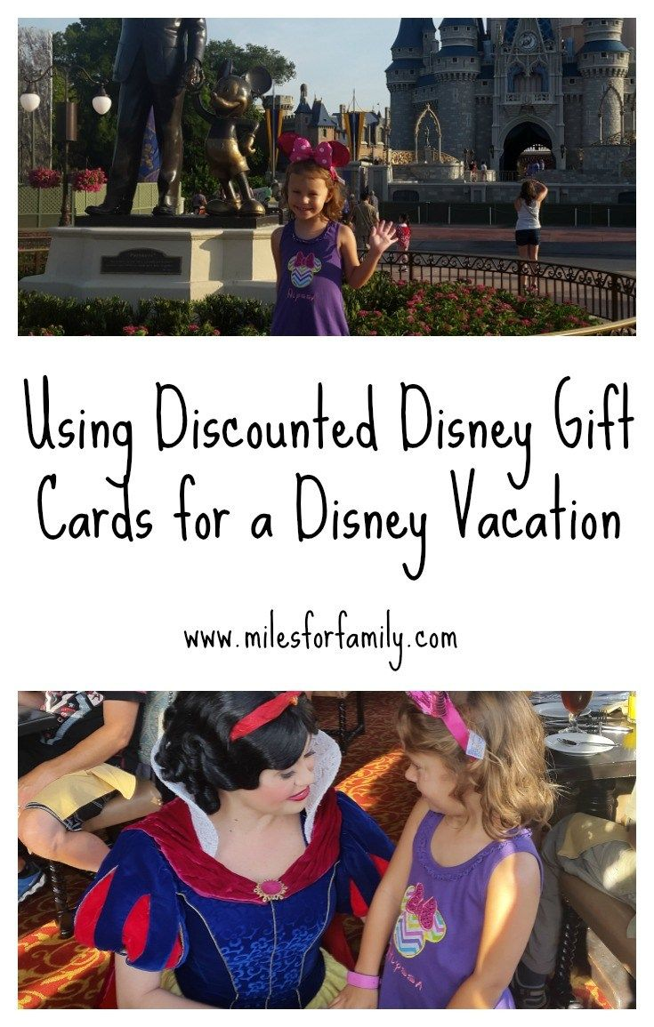 Using Discounted Disney Gift Cards for a Disney Vacation www.milesforfamily.com
