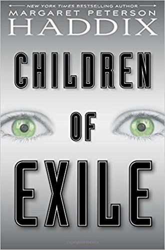 13 best samanthas picks images on pinterest ya books books to children of exile by margaret peterson haddix margaret peterson haddix has been one of fandeluxe Gallery