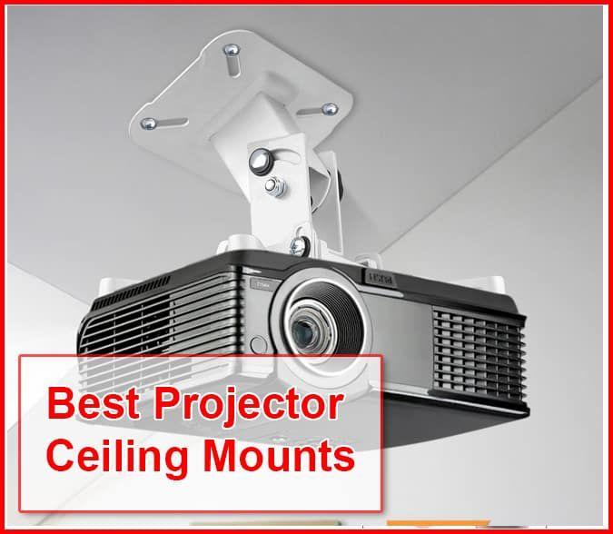 Top 10 Best Projector Ceiling Mounts In 2020 Buyer S Guide Projector Ceiling Mount Best Projector Projector In Bedroom