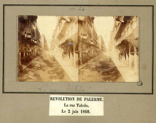Spedizione dei Mille - Rivoluzione di Palermo - Via Toledo - Strada sgombra dalle barricate