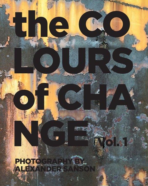 Eksempel på fotobog - layout på forsiden!! - the Colours of Changes by Alexander Sanson