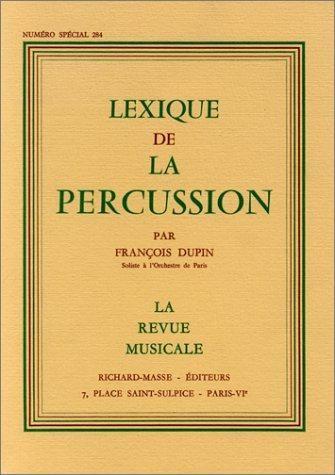 9782705662257: Lexique de la Percussion la Revue Musicale