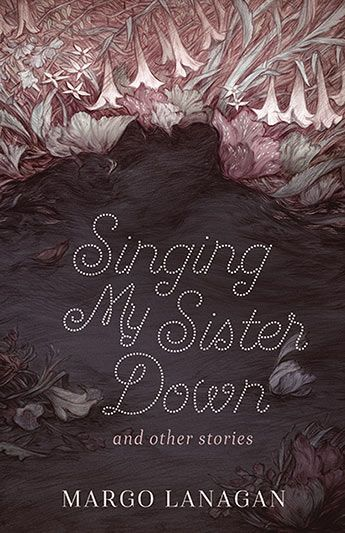 Singing My Sister Down / Margo Lanagan. An outstanding collection of thirteen short stories from the internationally acclaimed, multi-award winning author. A bride accepts her devastating punishment. A piece of the moon is buried. A ferryman falls into the Styx. Wee Willie Winkie brings a waking nightmare. A new father dresses a fallen warrior princess. A sniper picks off clowns one by one.