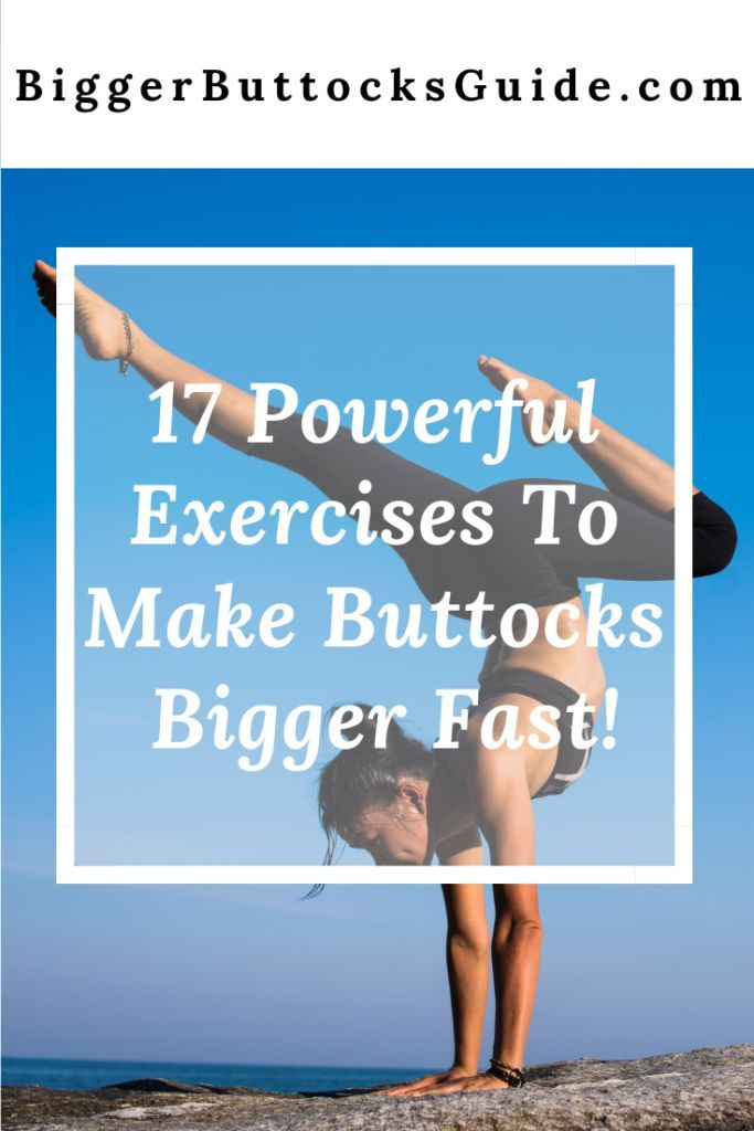17 Powerful Exercises To Make Buttocks Bigger Fast! – #Bigger #buttocks #Exercis…