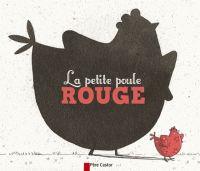 Anne Fronsacq - La petite poule rouge. Père castor : canard, oie, chat, dindon : brioche