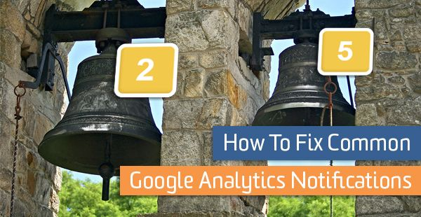 How to fix google analytics notifications