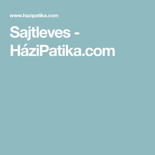 Sajtleves - HáziPatika.com