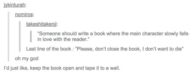 This book that needs to be written immediately: | 18 Lol-Worthy Tumblr Posts About Books