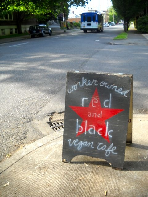 Red and Black cafe. Anarchist, worker-owned, and vegan.