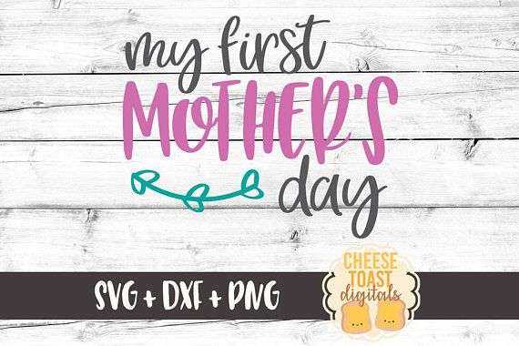 Free My First Mother S Day Svg Mother S Day Svg Floral Etsy First Mothers Day Mother S Day Diy Mother S Day Projects SVG, PNG, EPS DXF File