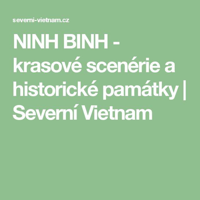 NINH BINH - krasové scenérie a historické památky | Severní Vietnam
