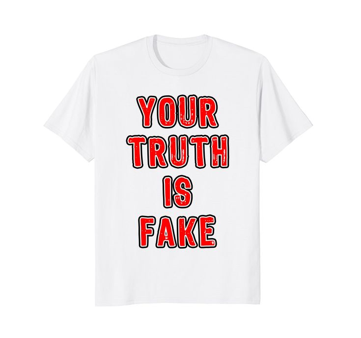 Your Truth is Fake Political Protest #shirts by Scar Design. Click and #shop this #cool #shirt on my #amazon store! Great gift for Every #rebel with badass attitude Men,Women and Children. #yourtruthisfake #fake #truth #protest #march #revolution #protester #white #anarchy #textart #tees #tshirt #tees #clothing #39 #apparel #badass #teen #design #39 #gifts #woman #men #art #onesolutionrevolution #style #fashion #tshirts #bikerclub #teeshirts #streetwear #streetstyle #instagram @scardesign11
