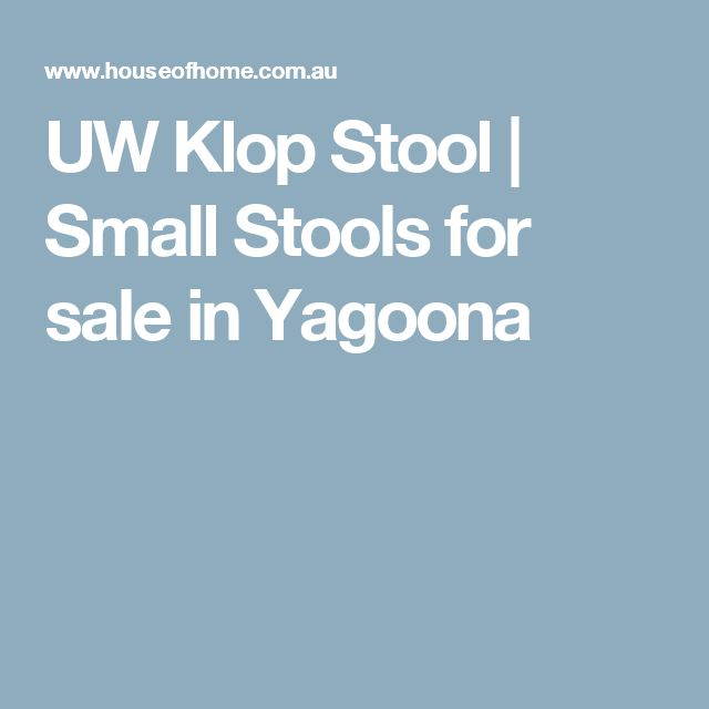 UW Klop Stool | Small Stools for sale in Yagoona