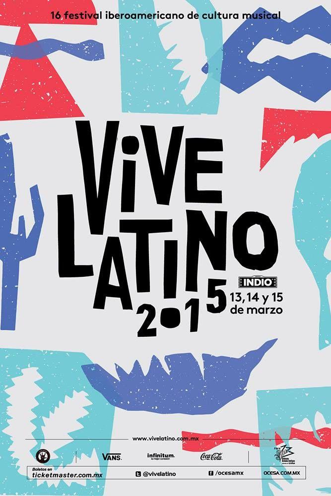 Información, boletos y lineup del Vive Latino 2015. 13, 14 y 15 de marzo de 2015 en el Foro Sol de la Ciudad de México.