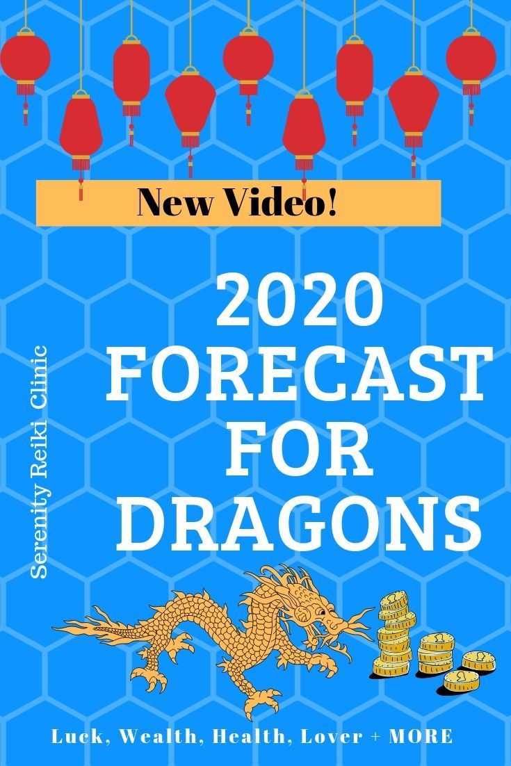 Dragon Horoscope Forecast Dragon Has A Lot Happening In 2020