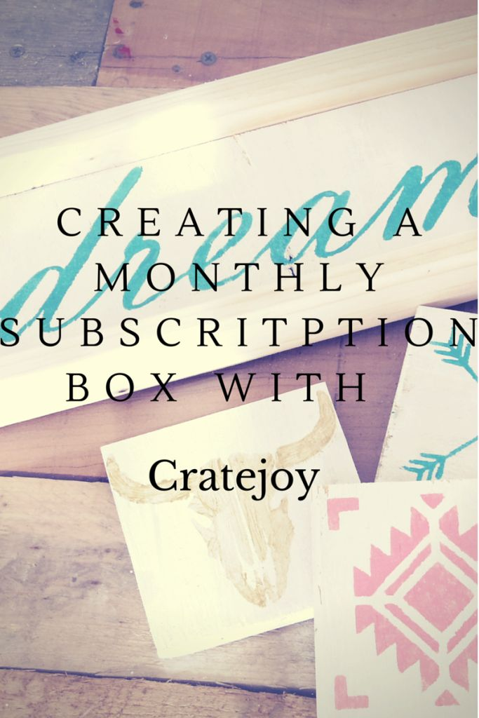 Creating a monthly subscription box business with Cratejoy