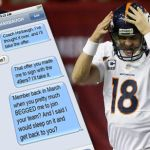Peyton Manning Texts The 49ers, Wondering If That Contract Offer Still Stands