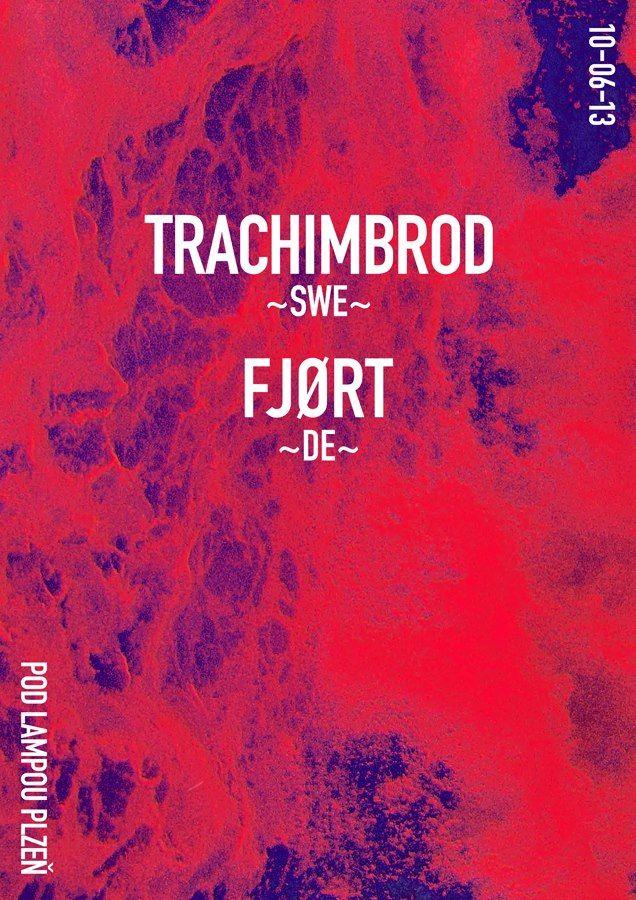 Trachimbrod (SWE), Fjort (DE)