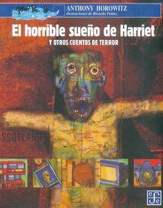Tan-Tan: El horrible sueño de Harriet y otros cuentos de terror, de Anthony Horowitz
