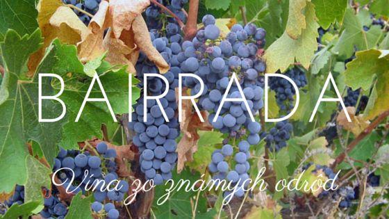 Bairrada - vína zo známych odrôd vino-port.sk