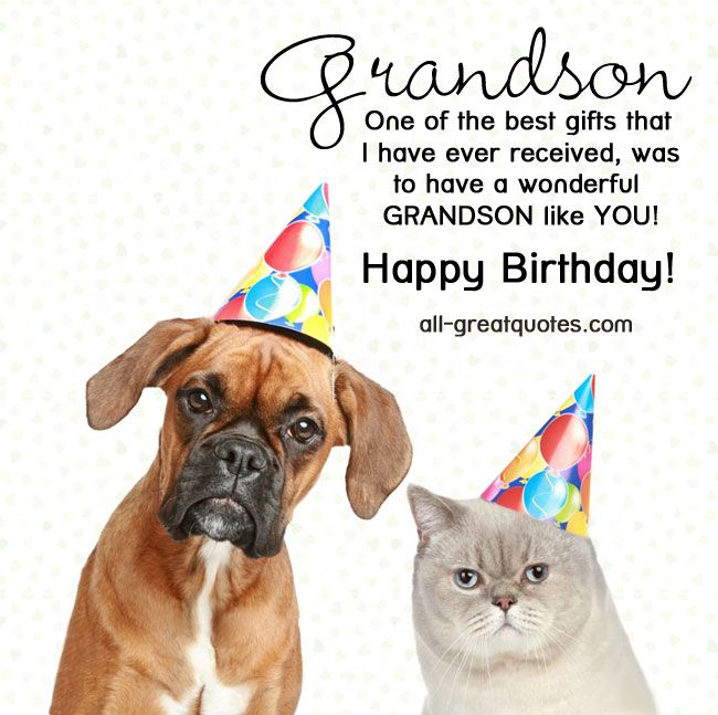 birthday for grandson   Grandson – One of the best gifts that I have ever received, was to ...