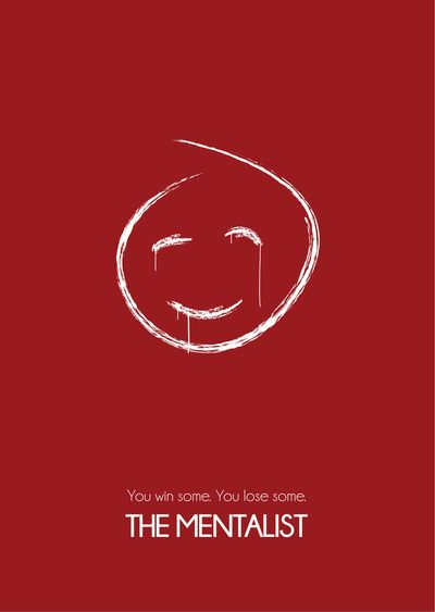 2 februari - Current addiction: the mentalist // The Mentalist Minimal Poster TV by Plop - Each day one pin that reflects our day!