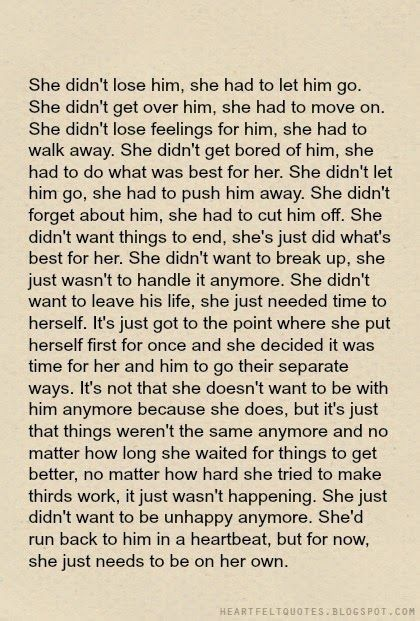 she just dont wanna let him go. but she should.