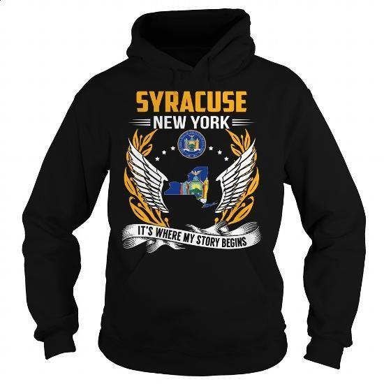 Syracuse, New York - Its Where My Story Begins - #blank t shirts #hooded sweatshirt dress. ORDER HERE => https://www.sunfrog.com/States/Syracuse-New-York--Its-Where-My-Story-Begins-101251295-Black-Hoodie.html?60505
