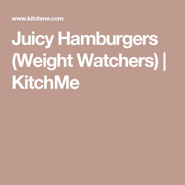 Juicy Hamburgers (Weight Watchers) | KitchMe
