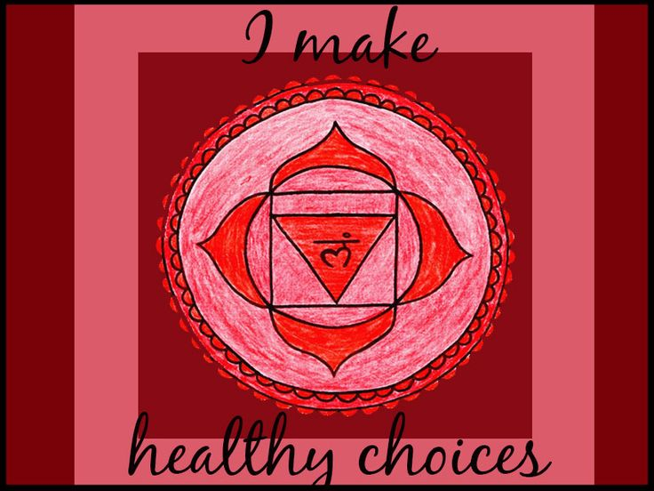 Root chakra affirmation: I make healthy choices