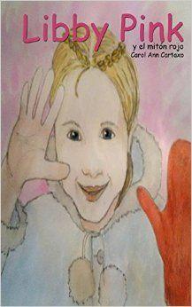 Libby Pink: Amazon.co.uk: Carol Ann Cartaxo: 9781364839826: Books