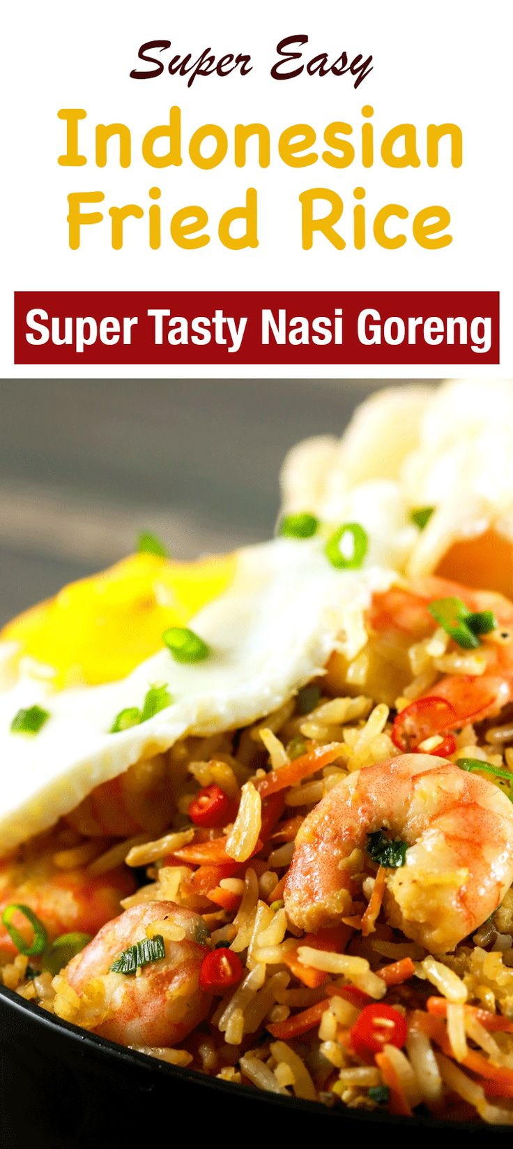 Prawn Nasi Goreng Spicy Indonesian Fried Rice | Recipe ...
