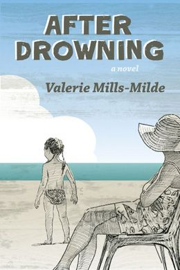 """After Drowning"" by Valerie Mills-Milde: set in a small fishing town on the shores of Lake Erie, this novel concerns the volatile fortunes of a fishing family.  A drowning, a tragedy witnessed by Penelope Beau and her four-year-old daughter, Maddy, brings back memories of Pen's childhood: the death of her father Rod in a boating accident, which may or may not have been an accident, and the subsequent disappearance of her brother Keaton who fled town after an act of arson. $22.95"