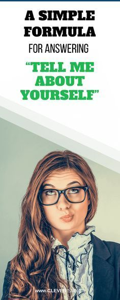 """A Simple Formula for Answering 'Tell Me About Yourself"""""""