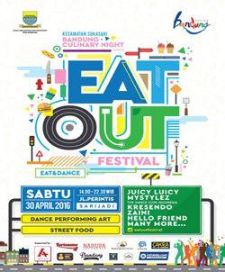 Eat Out Festival adalah sebuah festival makanan dalam program Bandung Culinary Night yang terdapat makanan tradisional khas kota Bandung, diselenggarakan dengan berbagai macam program acara dan hiburan yang dikemas secara kreatif untuk masyarakat kota Bandung.