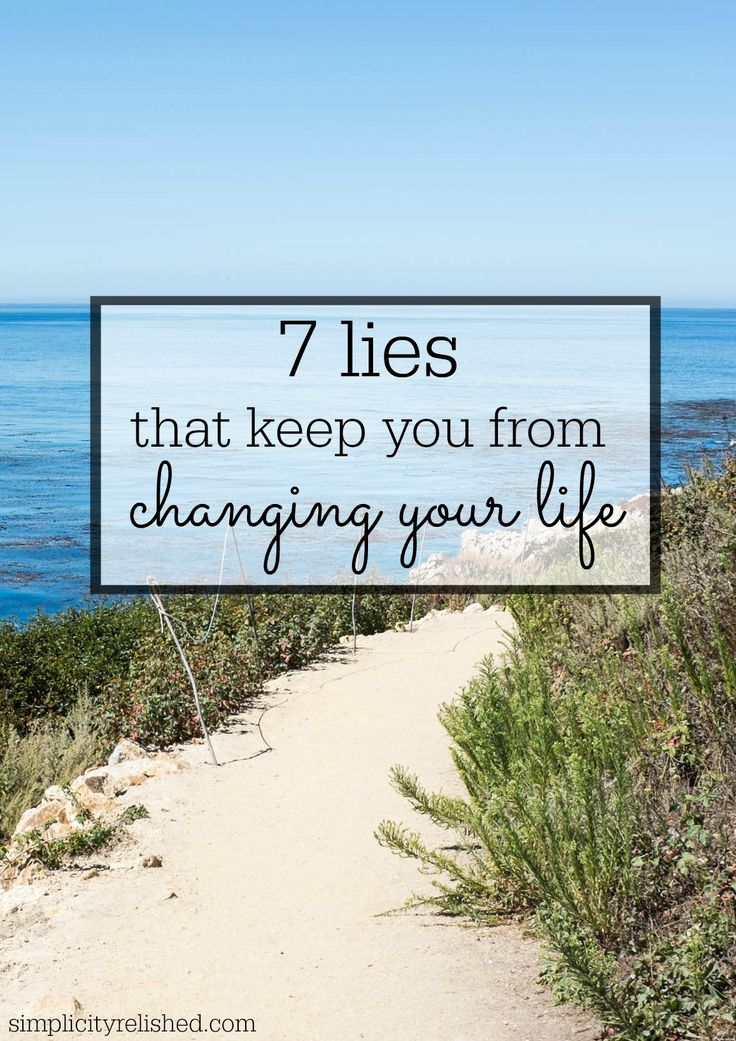Want to make a change? Break a habit? Pursue new dreams? 7 Lies That Keep You From Changing Your Life-- and how to keep them at bay.