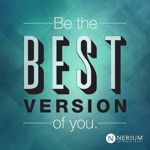 Be the best version of you!  www.nerium.com/carmensharp  #quote #motivation #nerium
