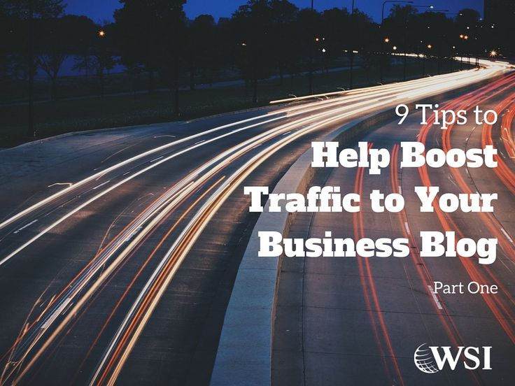 Our Montreal web design team shares 9 tips for boosting traffic to your business blog.