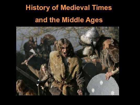 History of Medieval Times and the Middle Ages - DMHScommunity https://www.yumpu.com/en/document/view/48492161/history-of-medieval-times-and-the-middle-ages-dmhscommunity