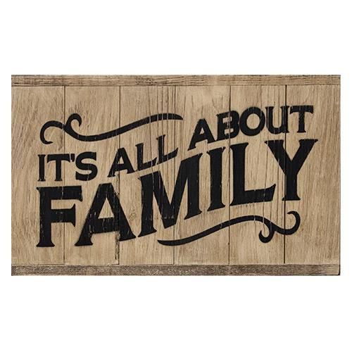 It's All About Family Wood Sign