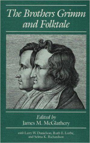 Amazon.com: The Brothers Grimm and Folktale (9780252061912): James M. McGlathery: Books