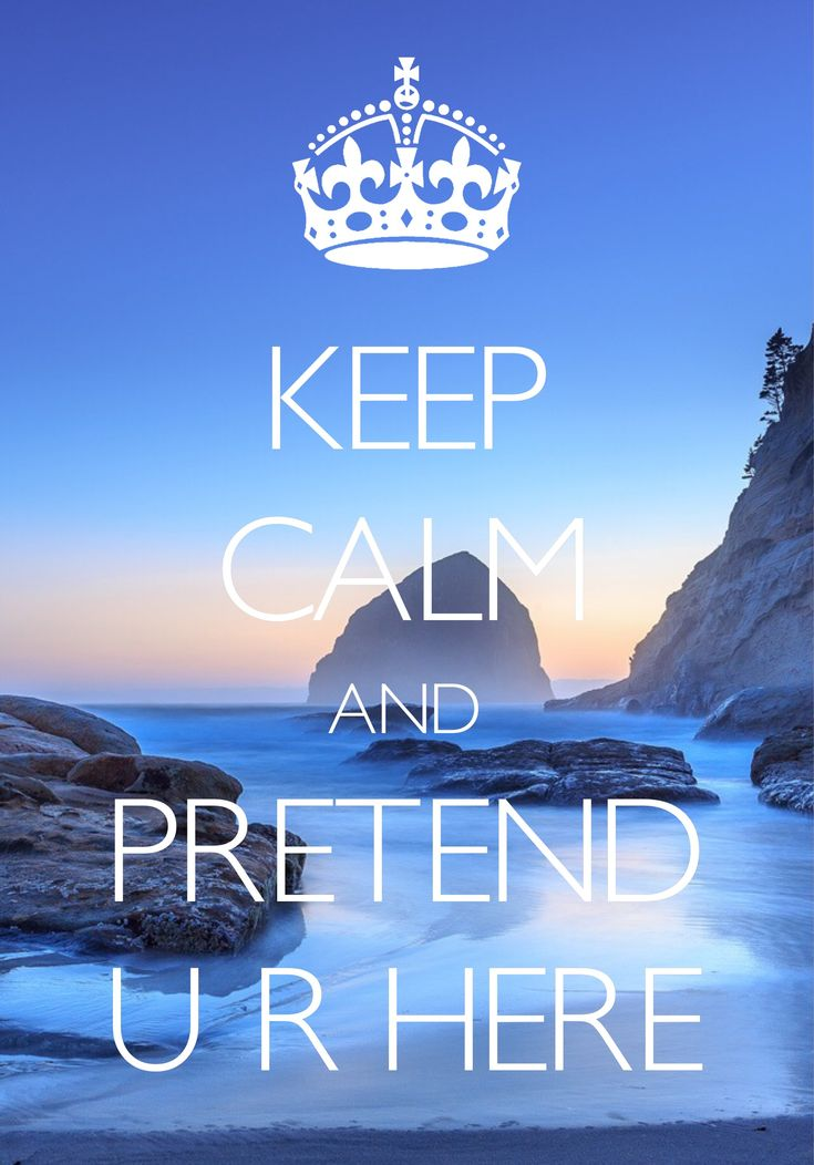 keep calm and pretend you are here / Created with Keep Calm and Carry On for iOS #keepcalm