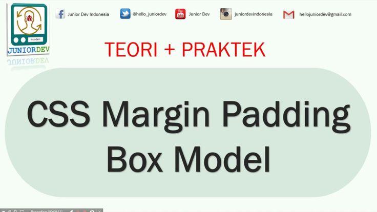 Tutorial CSS - (11) Margin Padding dan Box Model