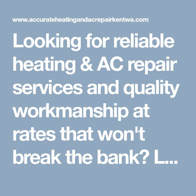 Looking for reliable heating & AC repair services and quality workmanship at rates that won't break the bank? Look no further than Accurate Heating And AC Repair Kent! #HeatingRepairKent #ACRepairKent #KentAirConditioningRepair #AccurateHeatingAndACRepairKent