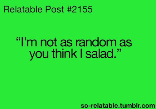 LOL I know some one who is like CHEESE!