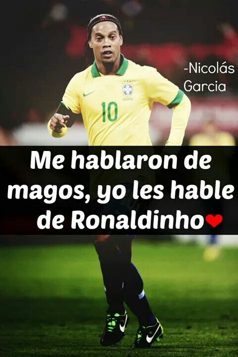 Me Hablaron De Magos, Yo Les De Ronaldinho