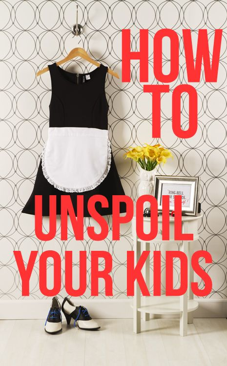 Unspoiling Spoiled Kids Parenting