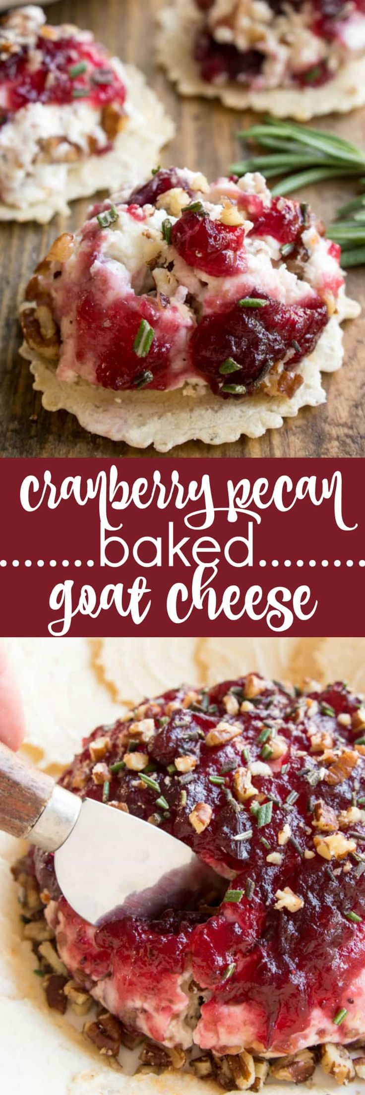Take cheese & crackers to the next level with this Cranberry Pecan Baked Goat Cheese! Loaded with creamy goat cheese, crisp bacon, chopped pecans, cranberry sauce, and fresh rosemary, this is the ultimate holiday appetizer. The perfect blend of savory and sweet, and the perfect way to elevate your next cocktail party or holiday gathering. #ad #gatherround34 @34degrees