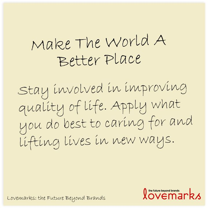 Inspirational Quotes About Positive: Making The World A Better Place Quotes. QuotesGram